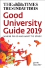 The Times Good University Guide 2019 : Where to Go and What to Study - Book