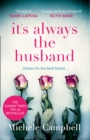 It's Always the Husband - Book