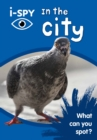 i-SPY In the City : What Can You Spot? - Book