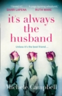 It's Always the Husband : The Gripping International Bestselling Thriller with a Killer Twist - Book