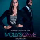 Molly's Game: The Riveting Book that Inspired the Aaron Sorkin Film - eAudiobook
