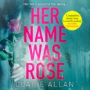 Her Name Was Rose - eAudiobook