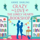 Crazy in Love at the Lonely Hearts Bookshop - eAudiobook