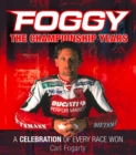 Foggy: The Championship Years - eBook