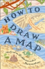 How to Draw a Map - Book