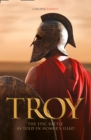 Troy: The epic battle as told in Homer's Iliad (Collins Classics) - eBook