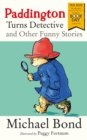 Paddington Turns Detective and Other Funny Stories - Book