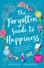 The Forgotten Guide to Happiness - eBook