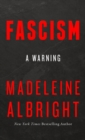 Fascism: A Warning - eBook