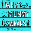 Why Mummy Swears - eAudiobook