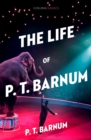 The Life of P.T. Barnum - Book