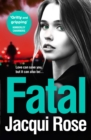 Fatal: A gritty and unputdownable crime thriller novel from the bestselling author of TAKEN - eBook