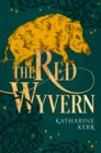 The Red Wyvern : Book One of the Dragon Mage - Book