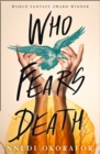 Who Fears Death: Modern Fantasy Classic soon to be an HBO series with George RR. Martin as executive producer - eBook