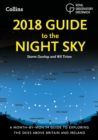 2018 Guide to the Night Sky: A month-by-month guide to exploring the skies above Britain and Ireland - eBook