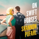 On Swift Horses - eAudiobook