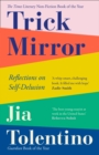 Trick Mirror: Reflections on Self-Delusion - eBook