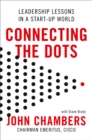 Connecting the Dots : Leadership Lessons in a Startup World - Book