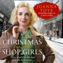 Christmas for the Shop Girls - eAudiobook