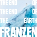 The End of the End of the Earth - eAudiobook
