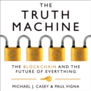 The Truth Machine : The Blockchain and the Future of Everything - eAudiobook