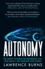 Autonomy : The Quest to Build the Driverless Car and How it Will Reshape Our World - Book