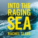 Into The Raging Sea - eAudiobook