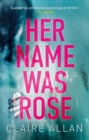 Her Name Was Rose - Book