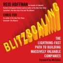 Blitzscaling : The Lightning-Fast Path to Building Massively Valuable Companies - eAudiobook