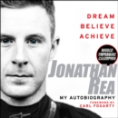Dream. Believe. Achieve. My Autobiography - eAudiobook