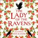 The Lady of the Ravens (Queens of the Tower, Book 1) - eAudiobook