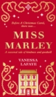 Miss Marley : A Christmas Ghost Story - a Prequel to a Christmas Carol - Book