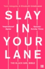 Slay In Your Lane : The Black Girl Bible - Book