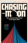 Chasing the Moon : How America Beat Russia in the Space Race - Book