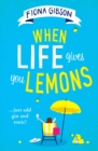 When Life Gives You Lemons - Book