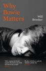 Why Bowie Matters - Book