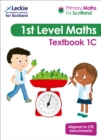 Primary Maths for Scotland Textbook 1C : For Curriculum for Excellence Primary Maths - Book