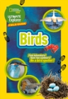 Ultimate Explorer Birds : Find Adventure! Have Fun Outdoors! be a Bird Spotter! - Book