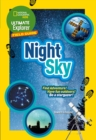Ultimate Explorer Night Sky : Find Adventure! Have Fun Outdoors! be a Stargazer! - Book