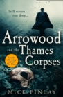 Arrowood and the Thames Corpses - Book