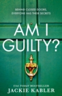 Am I Guilty?: The psychological crime thriller debut from the Top 10 kindle bestselling author of THE PERFECT COUPLE - eBook