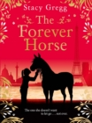 The Forever Horse - eBook