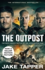 The Outpost: Now a Major Motion Picture - eBook