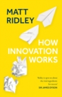 How Innovation Works - Book