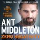 Zero Negativity : The Power of Positive Thinking - eAudiobook