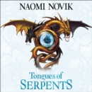 Tongues of Serpents (The Temeraire Series, Book 6) - eAudiobook