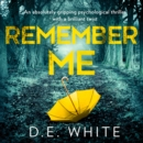 Remember Me : An Absolutely Gripping Psychological Thriller with a Brilliant Twist - eAudiobook
