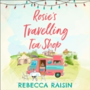 Rosie's Travelling Tea Shop - eAudiobook