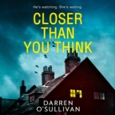 Closer Than You Think - eAudiobook