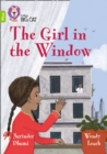The Girl in the Window : Band 11+/Lime Plus - Book